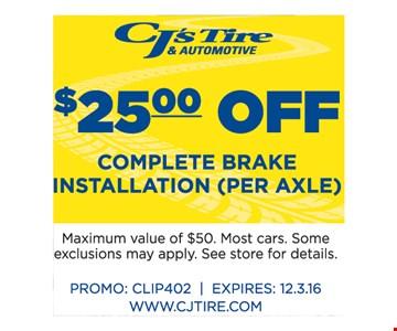 $25.00 Off complete brake installation (per axle)
