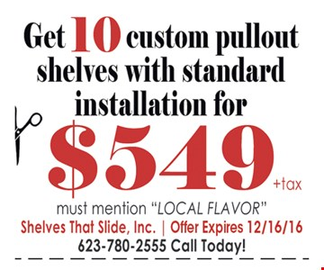 $549 10 custom pullout shelves