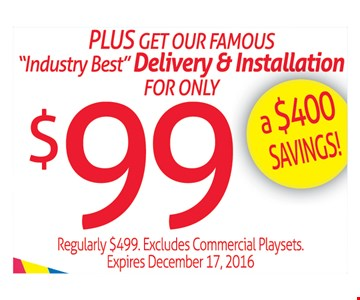 Delivery and installation for $99.