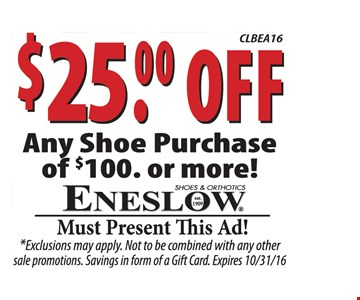 $25 off any $100 shoe purchase.