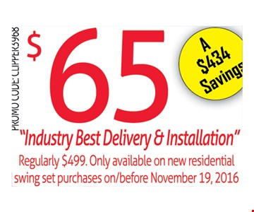 $65 Industry Best Delivery & Installation
