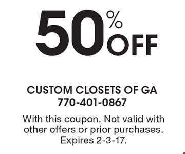 50% Off With this coupon. Not valid with other offers or prior purchases. Expires 2-3-17.