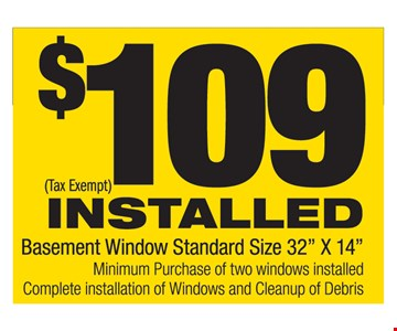 $109 Installed Basement Window