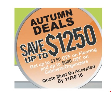 Save up to $1250 on flooring and cabinets/organizers