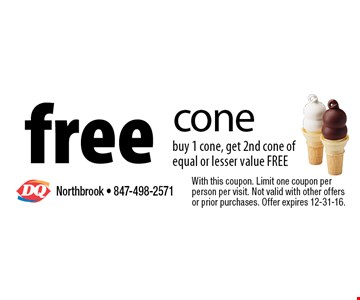 free cone buy 1 cone, get 2nd cone of equal or lesser value FREE. With this coupon. Limit one coupon per person per visit. Not valid with other offers or prior purchases. Offer expires 12-31-16.