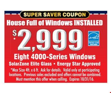 $2999 eight 4000-series windows