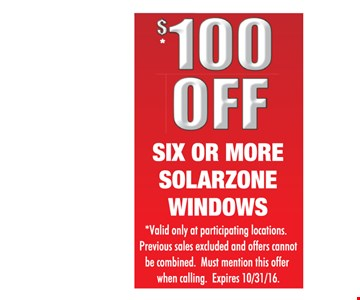 $100 off six or more Solarzone windows.