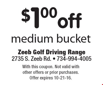 $1.00 off medium bucket. With this coupon. Not valid with other offers or prior purchases. Offer expires 10-21-16.