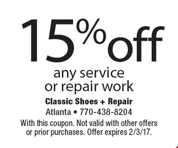 15%off any service or repair work. With this coupon. Not valid with other offersor prior purchases. Offer expires 2/3/17.