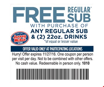 Free regular sub with purchase of any regular sub and 22 oz drinks