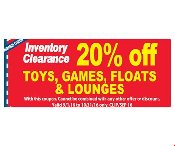 20% off toys, games, floats and lounges