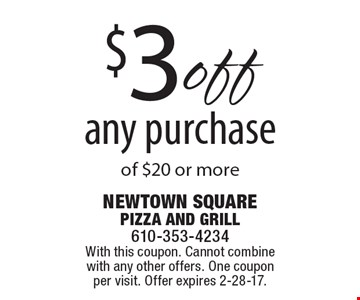 $3 off any purchase of $20 or more. With this coupon. Cannot combine with any other offers. One coupon per visit. Offer expires 2-28-17.