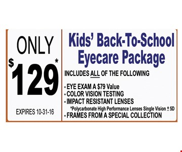 Kids' Back-to-school Eyecare Package Only $129*