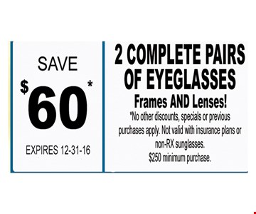 SAve $60  on 2 Complete Pairs of Eyeglasses