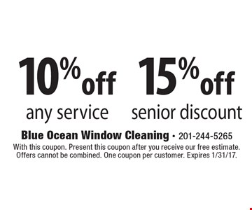 15%off senior discount. 10%off any service. With this coupon. Present this coupon after you receive our free estimate. Offers cannot be combined. One coupon per customer. Expires 1/31/17.