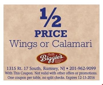 1/2 Price Wings Of Calamari.