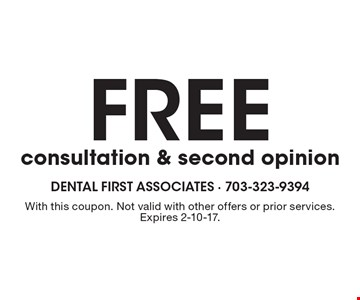 free consultation & second opinion. With this coupon. Not valid with other offers or prior services. Expires 2-10-17.
