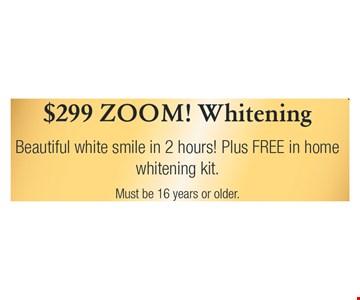 $299 Zoom Whitening