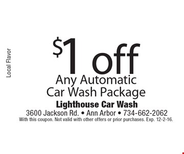 $1 off Any Automatic Car Wash Package. With this coupon. Not valid with other offers or prior purchases. Exp. 12-2-16.