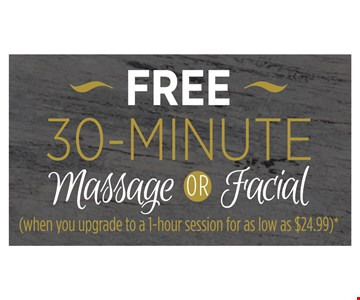 Free 30-Minute Massage or Facial
