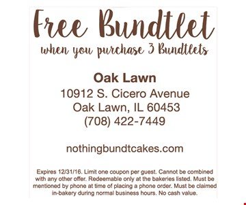 Free Bundlet when you purchase 3 Bundlets. Expires 12-31-16. Limit one coupon per guest. Cannot be combined with any other offer. Redeemable only at the bakeries listed. Must be mentioned by phone at time of pf acing a phone order. Must be claimed in-bakery during normal business hours. No cash value.