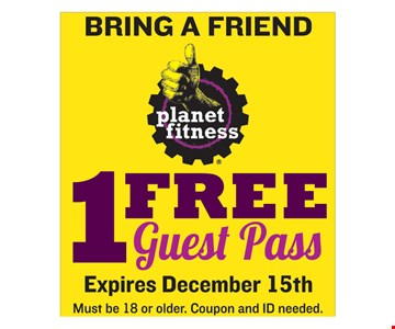 BRING A FRIEND! 1 FREE Guest Past. Must be 18 or older. Coupon and ID needed. Expires December 15th.
