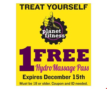 TREAT YOURSELF! 1 FREE Hydro Massage Pass. Must be 18 or older. Coupon  and ID needed. Expires December 15th.