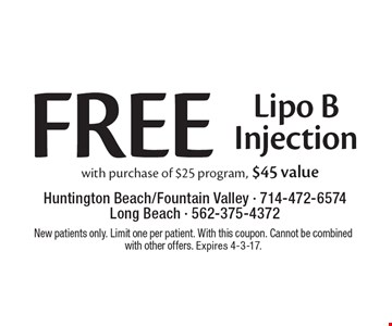 Free Lipo B   purchase of $25 program, $45 value. New patients only. Limit one per patient. With this coupon. Cannot be combined with other offers. Expires 4-3-17.
