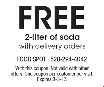 Free 2-liter of soda with delivery orders. With this coupon. Not valid with other offers. One coupon per customer per visit. Expires 3-3-17.