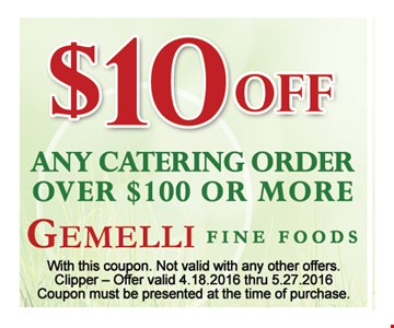 $10 off any catering order over $100
