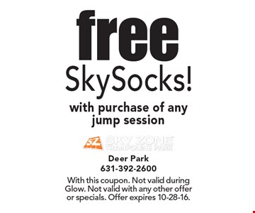Free SkySocks! with purchase of any jump session. With this coupon. Not valid during Glow. Not valid with any other offer or specials. Offer expires 10-28-16.
