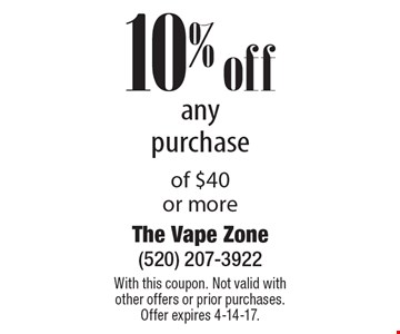 10% off any purchase of $40 or more. With this coupon. Not valid with other offers or prior purchases. Offer expires 4-14-17.