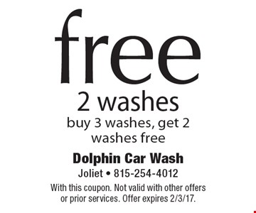 Free 2 washes. Buy 3 washes, get 2 washes free. With this coupon. Not valid with other offers or prior services. Offer expires 2/3/17.