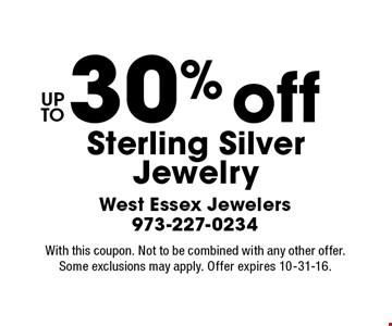 30% off Sterling Silver Jewelry. With this coupon. Not to be combined with any other offer.Some exclusions may apply. Offer expires 10-31-16.