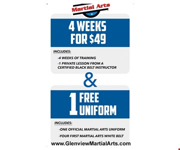 4 weeks for $49 and free uniform