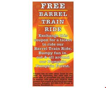 Free Barrel Train ride.