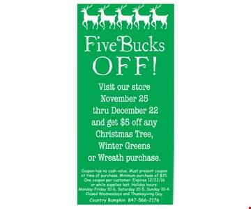 Five Bucks OFF!