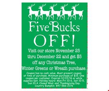 Five Bucks OFF