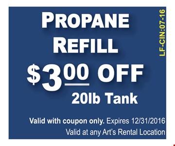 Propane tank refill $3 off