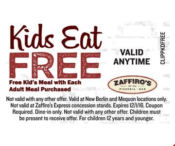 Kids eat free with purchase of adult meal