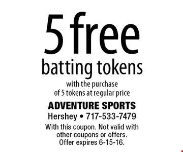 5 free batting tokens with the purchase of 5 tokens at regular price. With this coupon. Not valid with other coupons or offers.Offer expires 6-15-16.