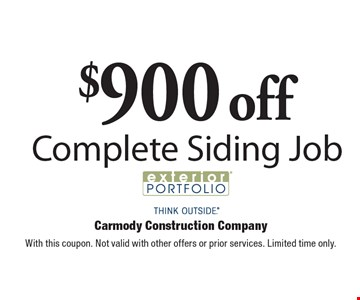 $900 off Complete Siding Job. With this coupon. Not valid with other offers or prior services. Limited time only.