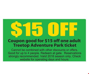 $15 Off One Adult Treetop Adventure Park Ticket