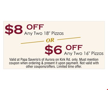 $6 and $8 off 2 pizzas