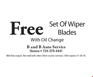 Free Set Of Wiper Blades With Oil Change. With this coupon. Not valid with other offers or prior services. Offer expires 11-28-16.