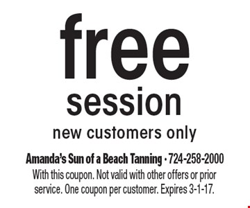 free session. New customers only. With this coupon. Not valid with other offers or prior service. One coupon per customer. Expires 3-1-17.