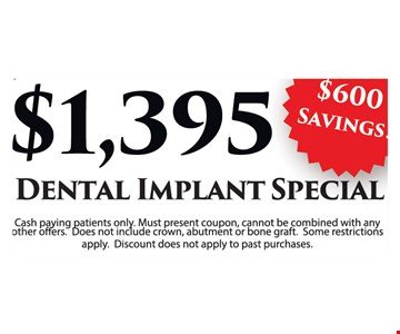$1,395 Dental Implant Special