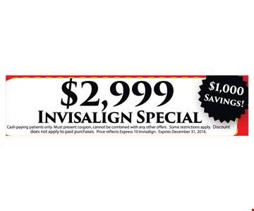 $2999 Invisalign dpecial