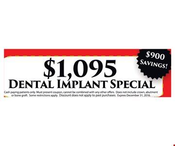 $1095 Dental Implant Special