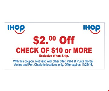 $2 off your $10 check.